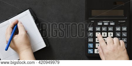 Banner With Woman Hands Using Calculator, Notepad And Pen Counting Making. Concept Cost Of  Income A