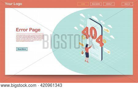 Error Page Isometric Landing Page Template. 404 Broken Link Notification On Smartphone. User, Client
