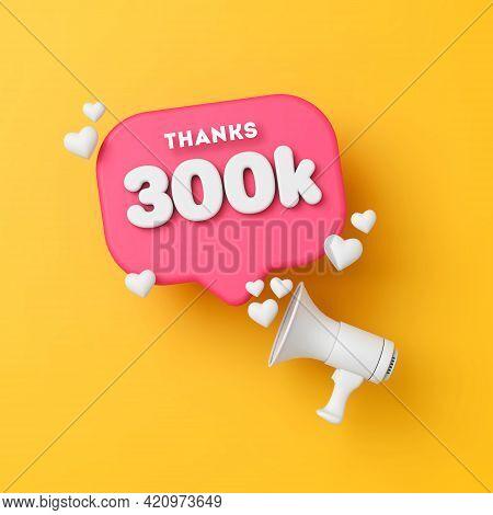 300 Thousand Followers Social Media Thanks Banner. 3d Rendering