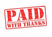 PAID WITH THANKS red rubber stamp over a white background. poster