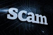 The word scam against futuristic black and blue background poster