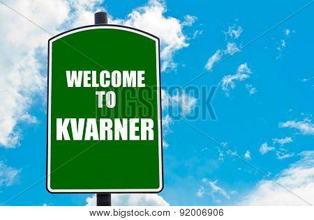 Welcome To Kvarner