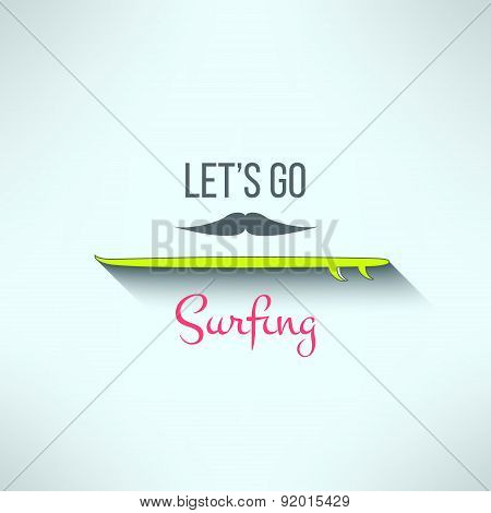 Vector surfing background with hipster mustache and cool slogan in modern flat design. Surf board em