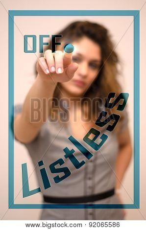 Woman Turning Off Listless On Panel