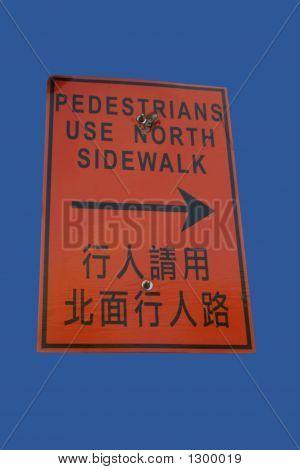 Bilingual Sidewalk Closed Sign