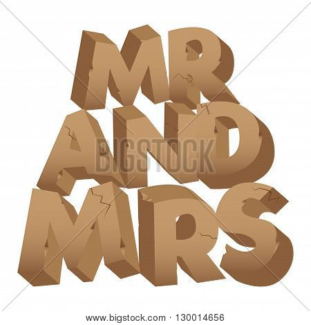 Mister and Missis sign made of stones isolated on white background.