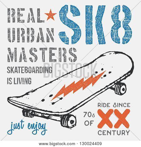 T-shirt typography design skateboard printing graphics typographic skateboarding vector illustration Urban skaters graphic design for label or t-shirt print Badge Applique.