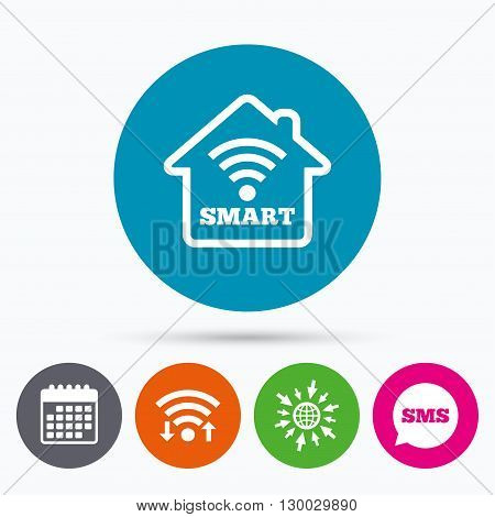 Wifi, Sms and calendar icons. Smart home sign icon. Smart house button. Remote control. Go to web globe.
