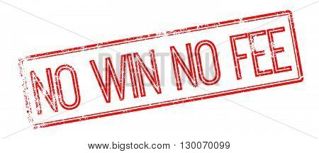 No Win No Fee Red Rubber Stamp On White