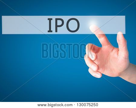 Ipo - Hand Pressing A Button On Blurred Background Concept On Visual Screen.