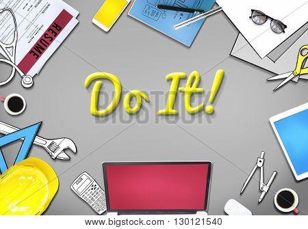Do it! Motivation Encourage Proactive Concept