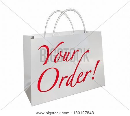 Your Order Shopping Bag New Merchandise Ready Words 3d Illustration
