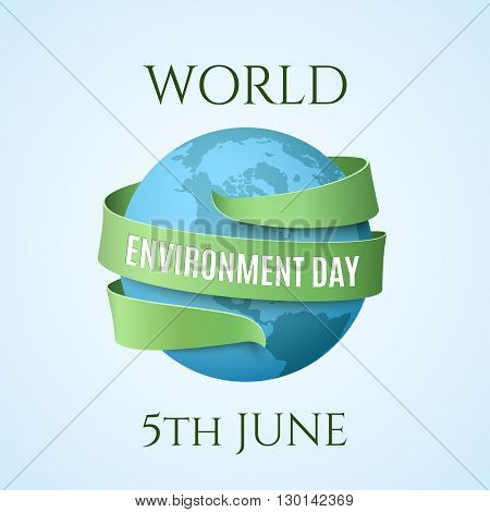 World Environment day, background with blue globe and green ribbon around. Vector illustration.