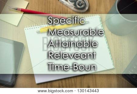 Specific Measurable Attainable Releveant Time-bound Smart -  Business Concept With Text