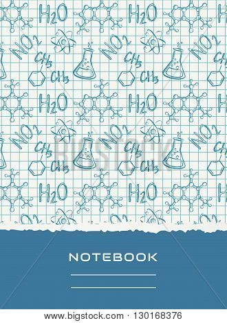 Notebook cover design with chemical pattern. School and science themes. Vector background.