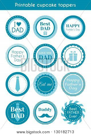 Printable cupcake toppers for father's day. Vector set of labels, stickers, cupcake toppers