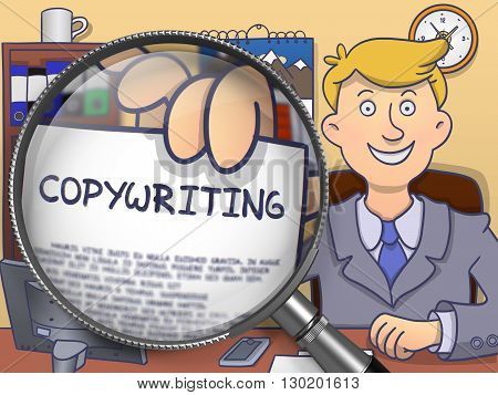 Business Man in Office Shows Paper with Concept Copywriting. Closeup View through Lens. Multicolor Doodle Style Illustration.