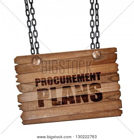procurement plans, 3D rendering, wooden board on a grunge chain