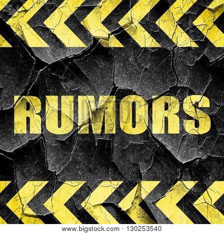 rumors, black and yellow rough hazard stripes