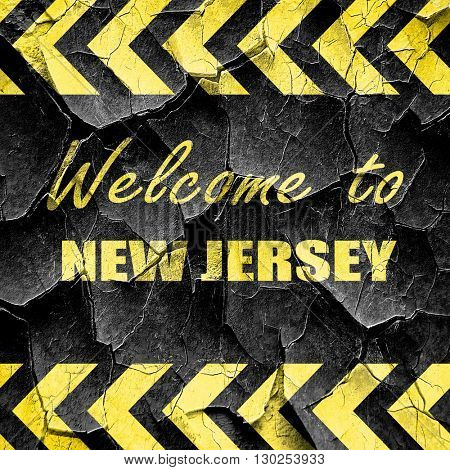 Welcome to new jersey, black and yellow rough hazard stripes