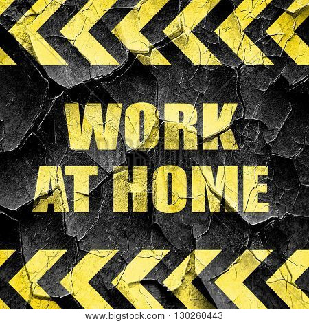 work at home, black and yellow rough hazard stripes