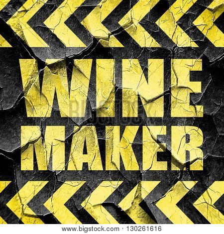 wine maker, black and yellow rough hazard stripes