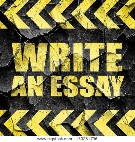 write an essay, black and yellow rough hazard stripes