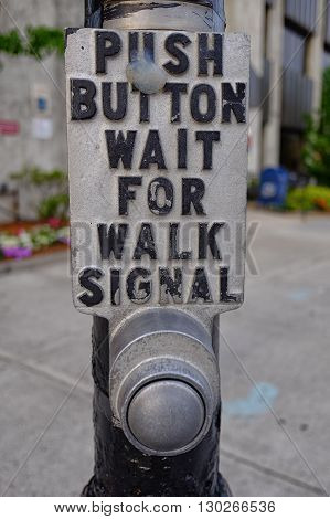 Push Button for Walk Crosswalk Signal on Post