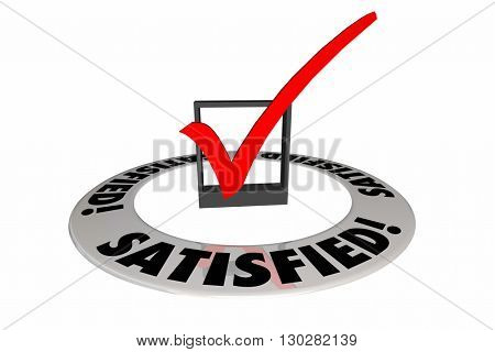Satisfied Check Mark Box Customer Satisfaction 3d Illustration