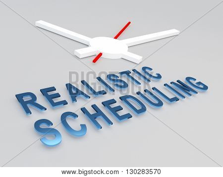 Realistic Scheduling Concept