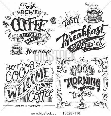 Fresh brewed coffee served here. Tasty breakfast served daily. Hot cocoa and good coffee welcome sign. Good morning cafe sign. Hand lettering with sketches. Vintage typography for cafe or restaurant