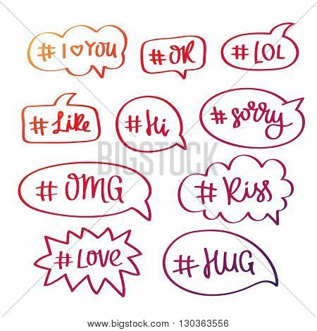 Set of words with the hashtag in the bubble. The trend calligraphy. Vector illustration on white background. Youth slang.