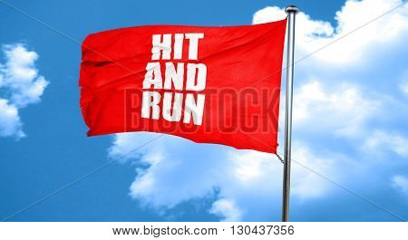 hit and run, 3D rendering, a red waving flag