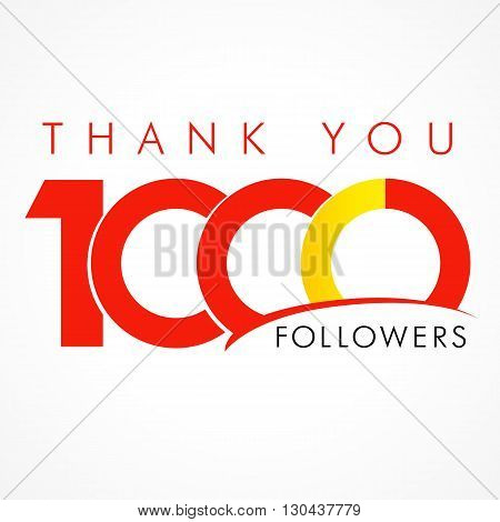 Thank you 1000 followers logo. The vector thanks card for network friends with 1000th numbers text