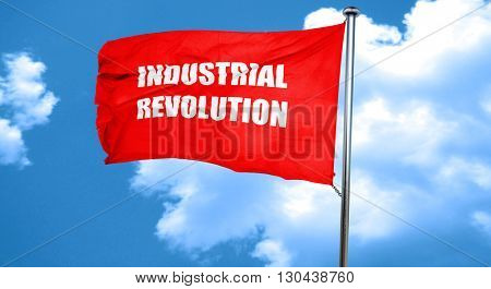 Industrial revolution background, 3D rendering, a red waving fla