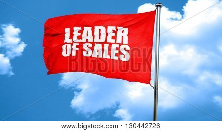 leader of sales, 3D rendering, a red waving flag