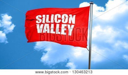 silicon valley, 3D rendering, a red waving flag