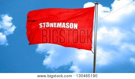 stonemason, 3D rendering, a red waving flag