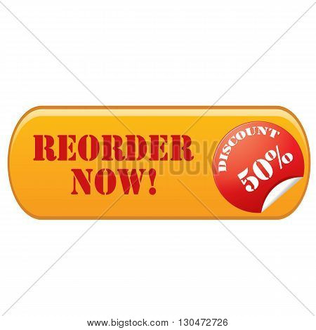 Label with text Reorder Now-Discount 50%,vector illustration