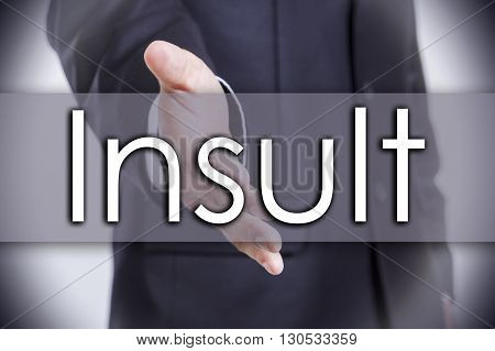 Insult - Business Concept With Text