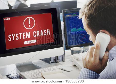 System Crash Network Problem Technology Software Concept