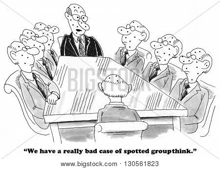 Business cartoon about team members who all look and act the same.