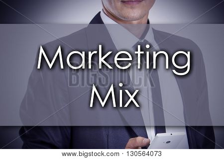 Marketing Mix - Young Businessman With Text - Business Concept