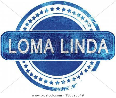 loma linda grunge blue stamp. Isolated on white.