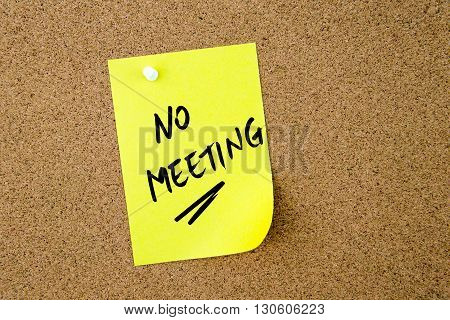 No Meeting Written On Yellow Paper Note