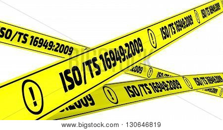 ISO/TS 16949:2009. Yellow warning tapes. Yellow warning tapes with inscription