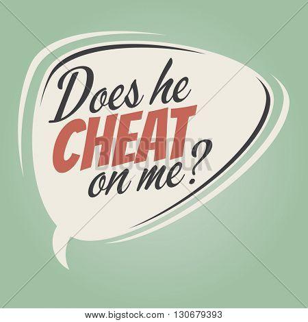 does he cheat on me cartoon speech balloon