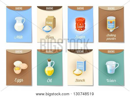 Set of AD-cards -banners, tags, package- with cartoon baking ingredients - flour, eggs, oil, water, starch, baking powder, milk, sugar. Vector illustration, isolated on white, eps 10.