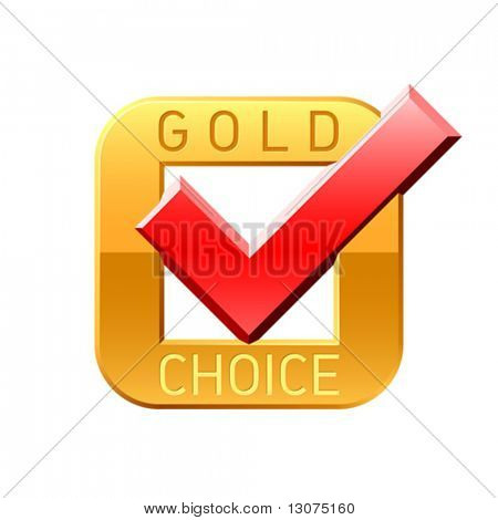 Gold choice tick. Vector.
