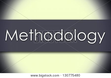 Methodology - Business Concept With Text